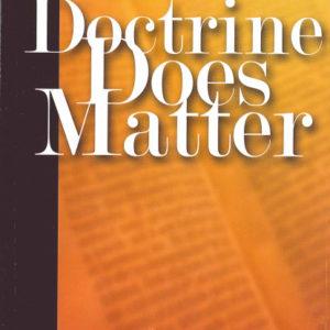 Doctrine Does Matter