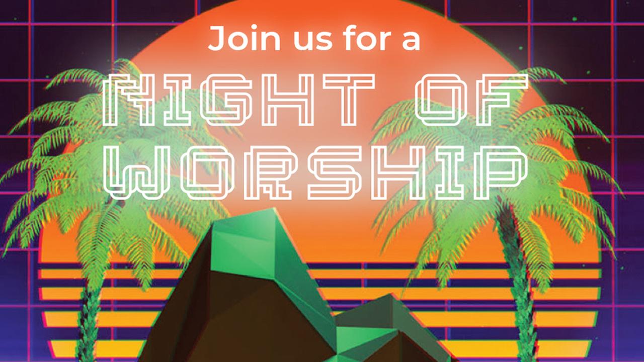 Night of Worship   October, 22, 2021
