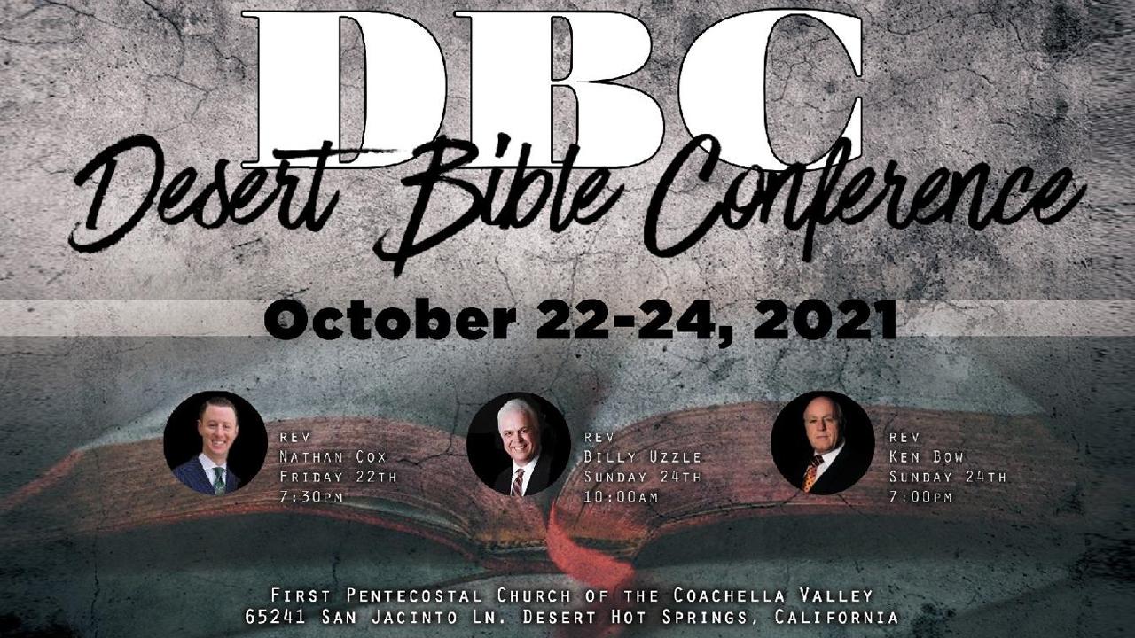 Desert Bible Conference | October 22, 2021